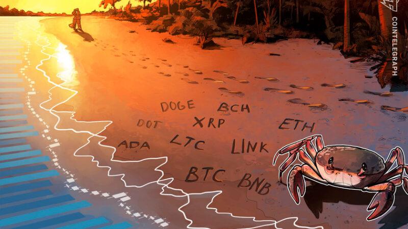 Price analysis 5/10: BTC, ETH, BNB, DOGE, XRP, ADA, DOT, BCH, LTC, LINK